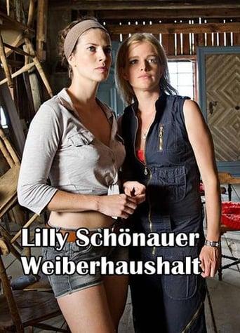 Poster of Lilly Schönauer: Weiberhaushalt