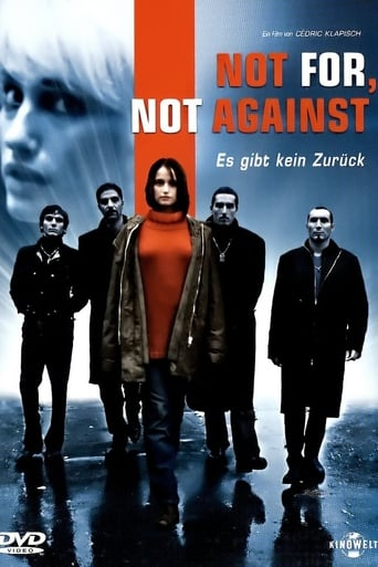 Not for, not against - Es gibt kein Zurück