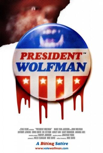 Watch President Wolfman Online