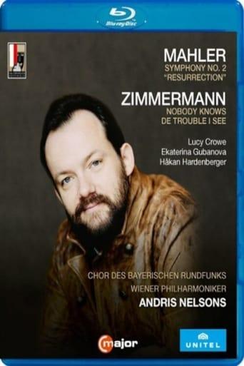 Mahler - Symphony No. 2 'Resurrection' - Andris Nelsons