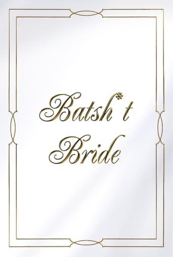 Batsh*t Bride Poster