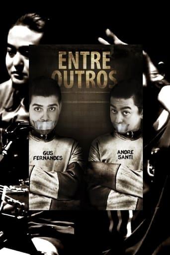 Gus Fernandes e André Santi: Entre Outros