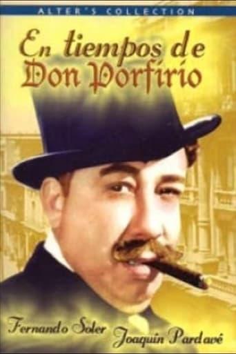 En tiempos de Don Porfirio