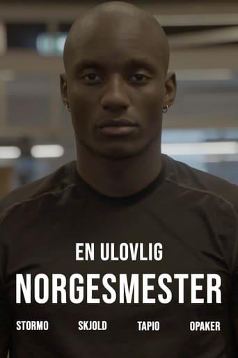 En ulovlig norgesmester