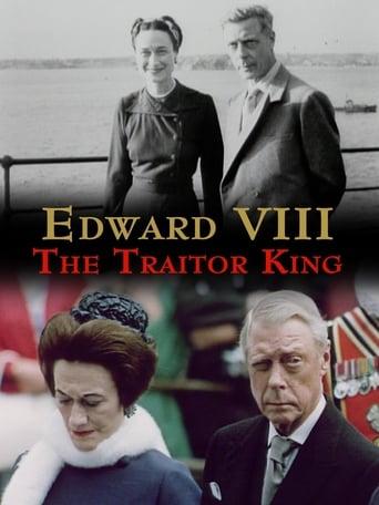Edward VIII: The Traitor King