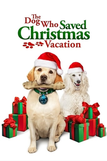 Poster of The Dog Who Saved Christmas Vacation