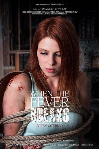 When the Fever Breaks Poster
