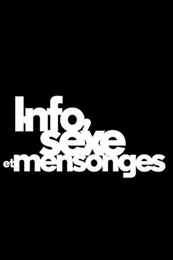 Info, sexe et mensonges