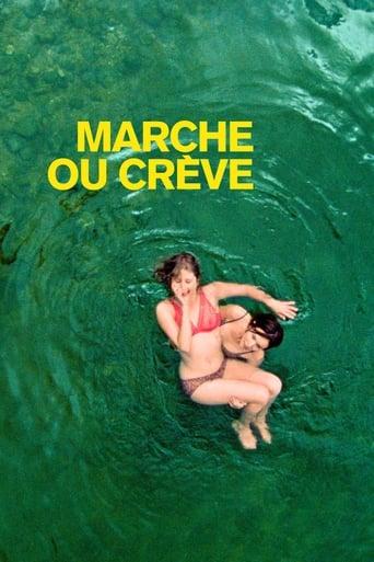 Film Marche ou crève streaming VF gratuit complet
