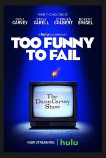 Poster of Too Funny to Fail: The Life and Death of The Dana Carvey Show