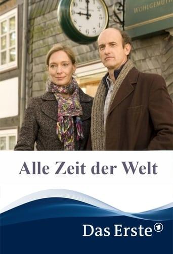 Alle Zeit der Welt (2011)