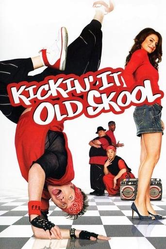 Poster of Kickin' It Old Skool