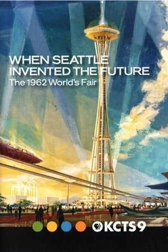 Film online When Seattle Invented the Future: The 1962 World's Fair Filme5.net