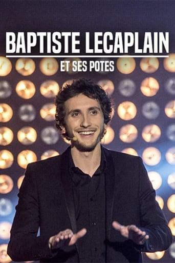 Baptiste Lecaplain et ses potes - Le spectacle
