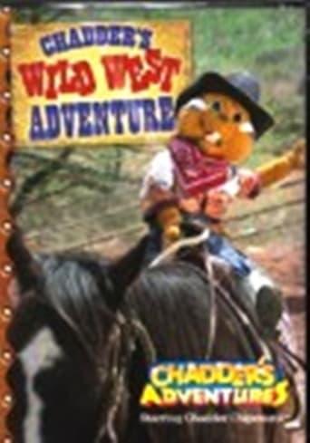 Chadder's Wild West Adventure