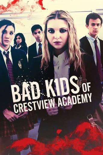 Poster of Bad Kids of Crestview Academy