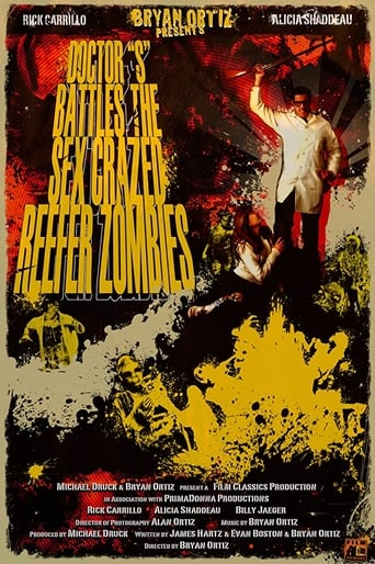 Watch Doctor S Battles the Sex Crazed Reefer Zombies: The Movie 2009 full online free