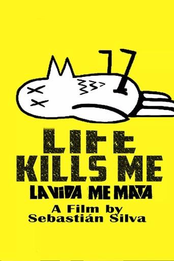 Poster of Life Kills Me