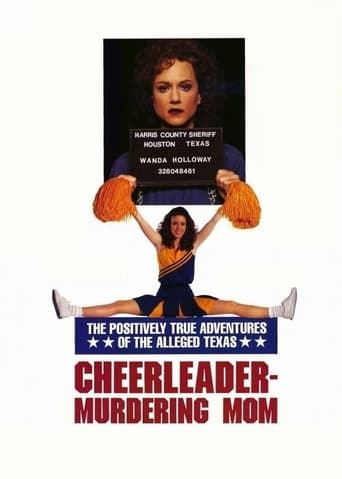 Poster of The Positively True Adventures of the Alleged Texas Cheerleader Murdering Mom