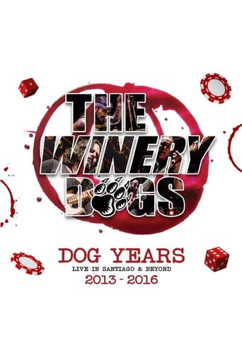 The Winery Dogs : Dog Years - Live in Santiago and Beyond 2013-2016