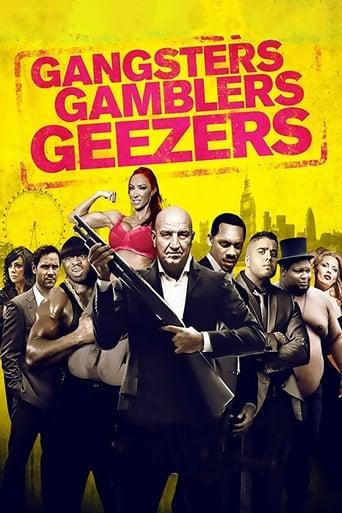 Poster of Gangsters Gamblers Geezers