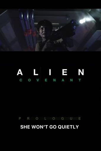 Alien: Covenant - Prologue: She Won't Go Quietly
