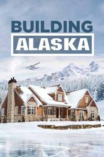 Building Alaska - Hausbau extrem