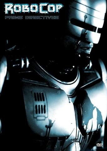 Watch RoboCop: Prime Directives Free Online Solarmovies