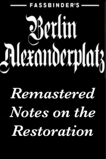 Fassbinders Berlin Alexanderplatz Remastered: Beobachtungen bei der Restauration