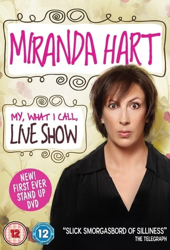 Poster of Miranda Hart - My, What I Call, Live Show