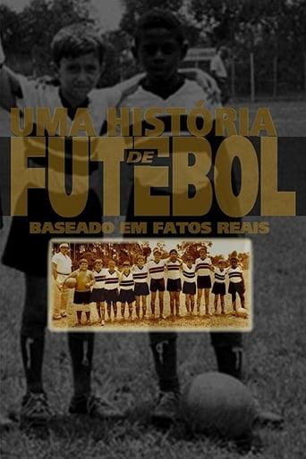 Watch Uma História de Futebol Free Movie Online
