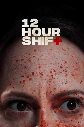 12 Hour Shift Poster