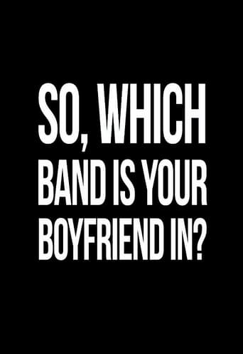 So, Which Band is Your Boyfriend in? (2018)