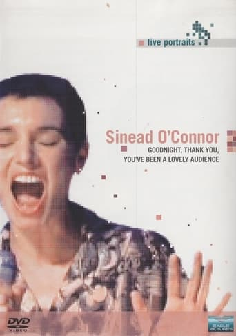 Sinead O'Connor - Goodnight, Thank You. You've Been a Lovely Audience