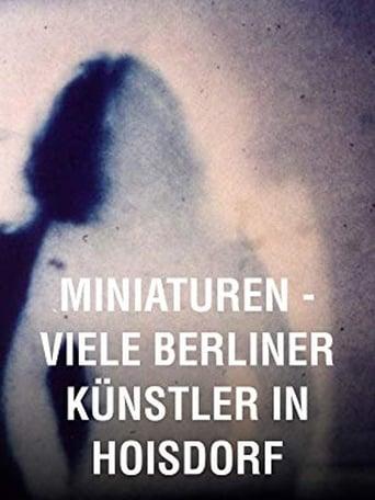 Miniatures: Many Berlin Artists in Hoisdorf