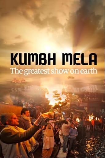 Kumbh Mela - The Greatest Show On Earth