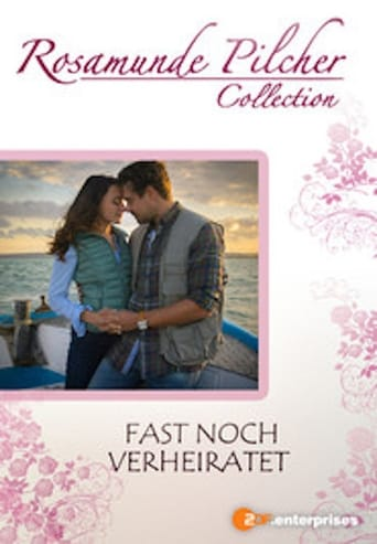 Poster of Rosamunde Pilcher - Fast noch verheiratet