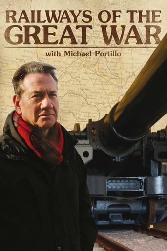 Capitulos de: Railways of the Great War with Michael Portillo