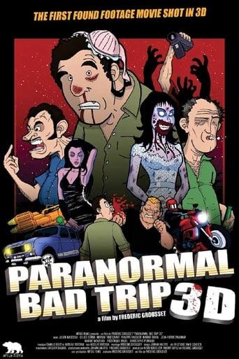 Paranormal Bad Trip 3D