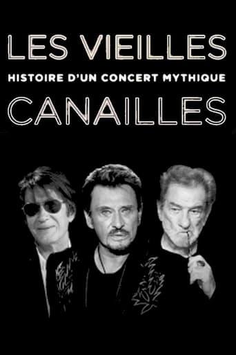 Poster of Les Vieilles Canailles - Histoire d'un concert mythique