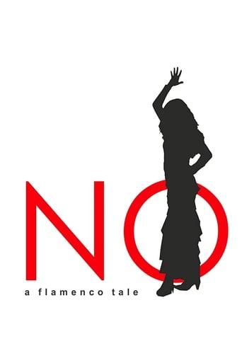 NO, A Flamenco Tale