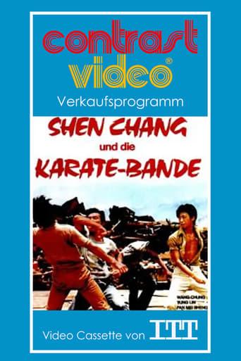 Shen Chang und die Karate-Bande