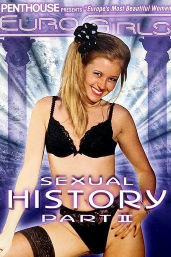 EuroGirls: Sexual History Pt. II