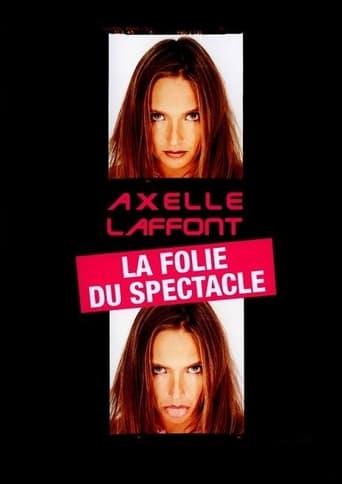 Axelle Laffont - La folie du spectacle