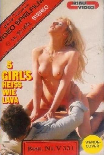5 Girls heiss wie Lava