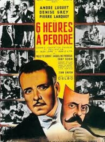 Poster of Six heures à perdre