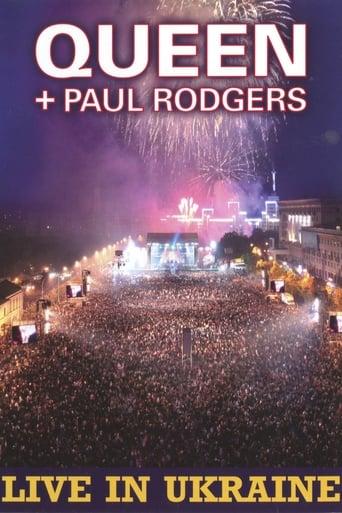 Queen + Paul Rodgers: Live In Ukraine 2008