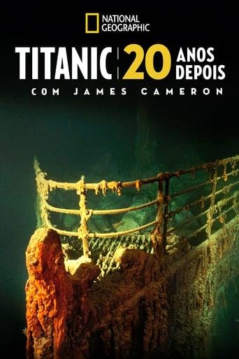 Titanic – 20 Anos Depois