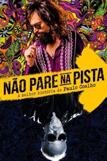 Não Pare na Pista - A Melhor História de Paulo Coelho - Poster