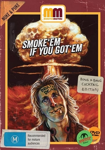 Poster of Smoke 'Em If You Got 'Em